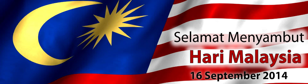 Selamat Menyambut Hari Malaysia 2014