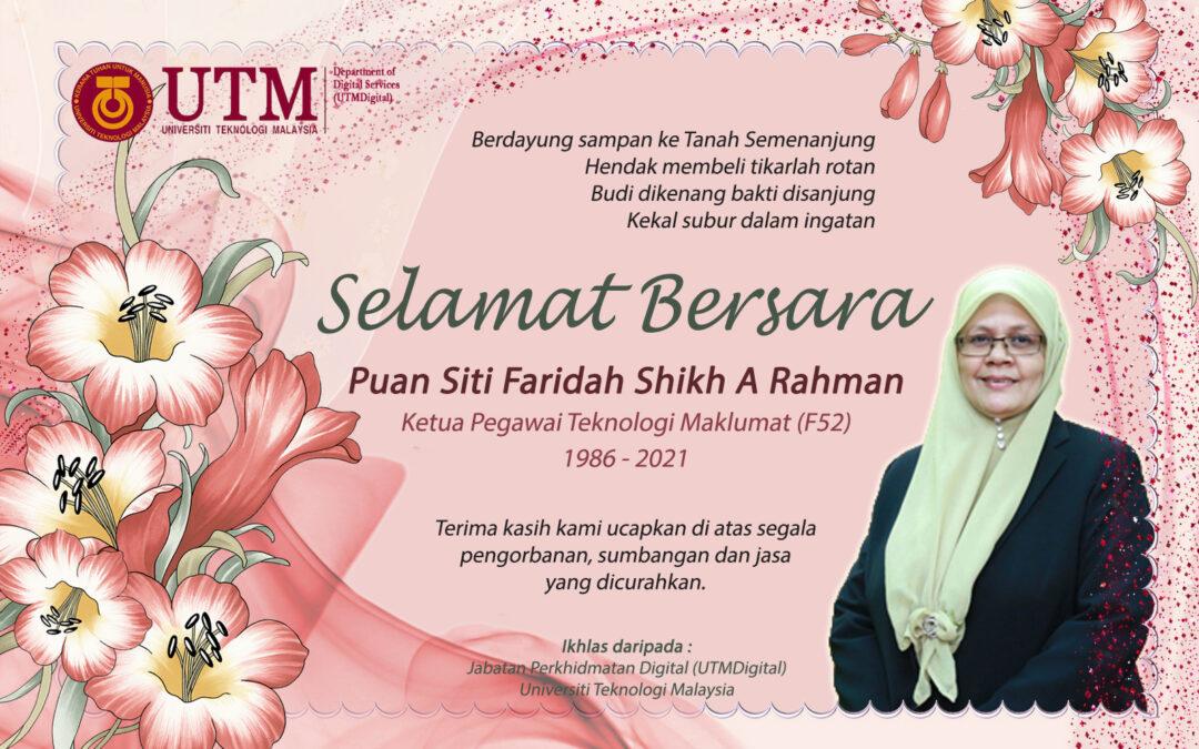 Selamat Bersara Puan Siti Faridah Shikh A Rahman